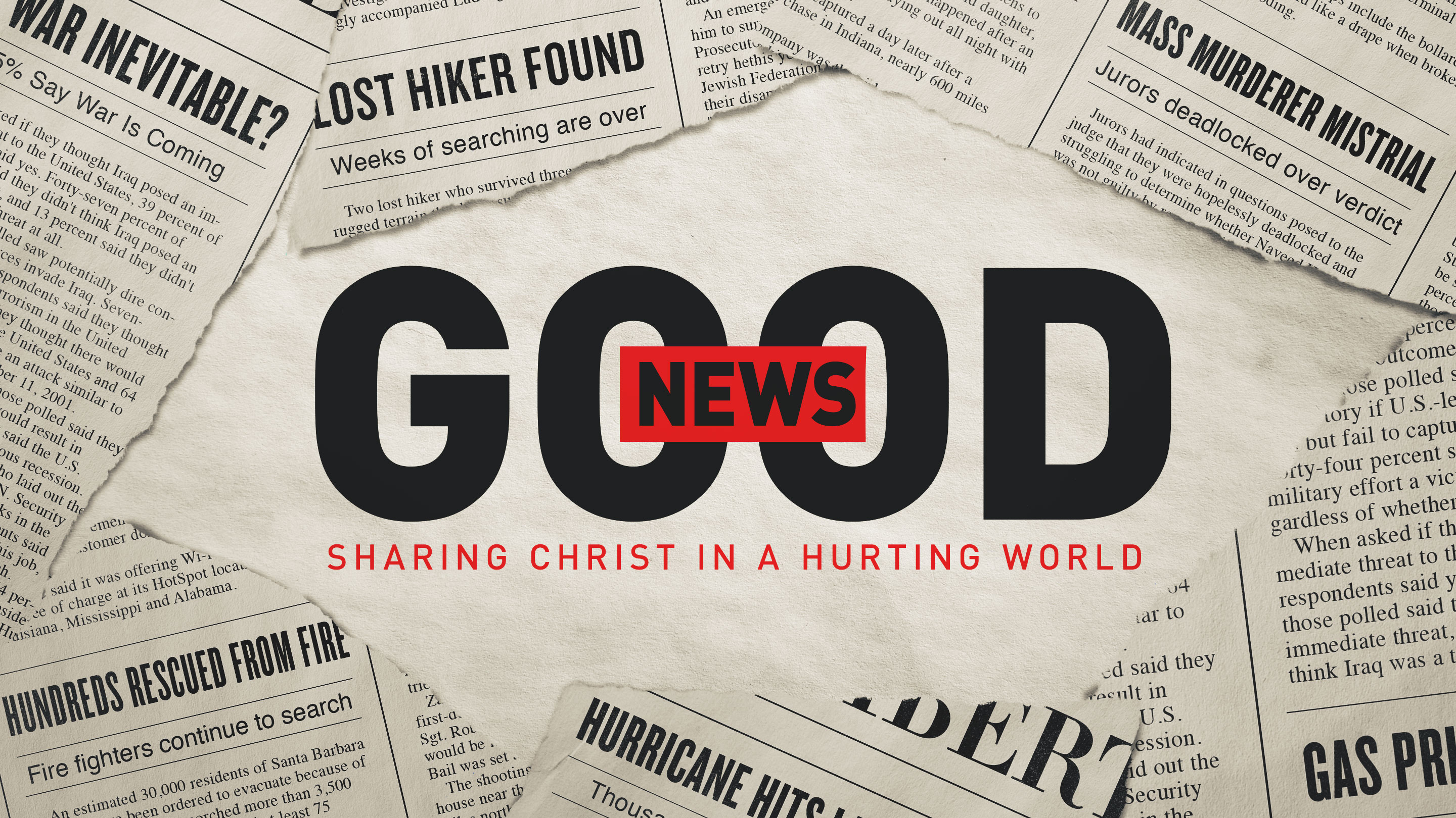 Good News - Sharing Christ In A Hurting World